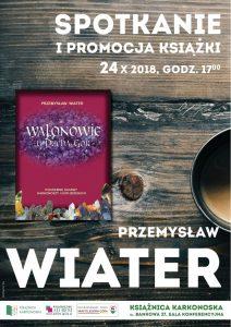 Walonowie u Ducha Gór – Przemysław Wiater. Spotkanie autorskie.